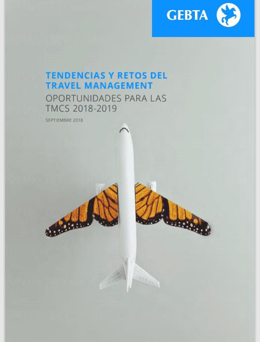 Tendencias y retos del Travel Management. Oportunidades para las TMCs