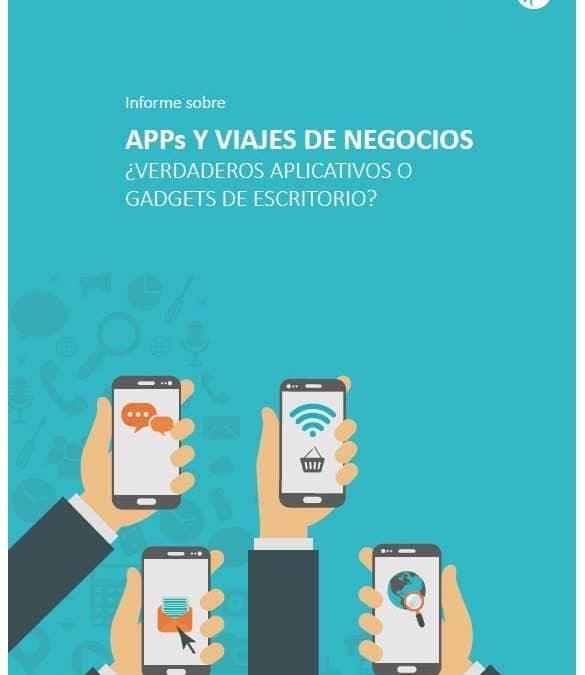 APPs y viajes de negocios. ¿Verdaderos aplicativos o gadgets de escritorio?
