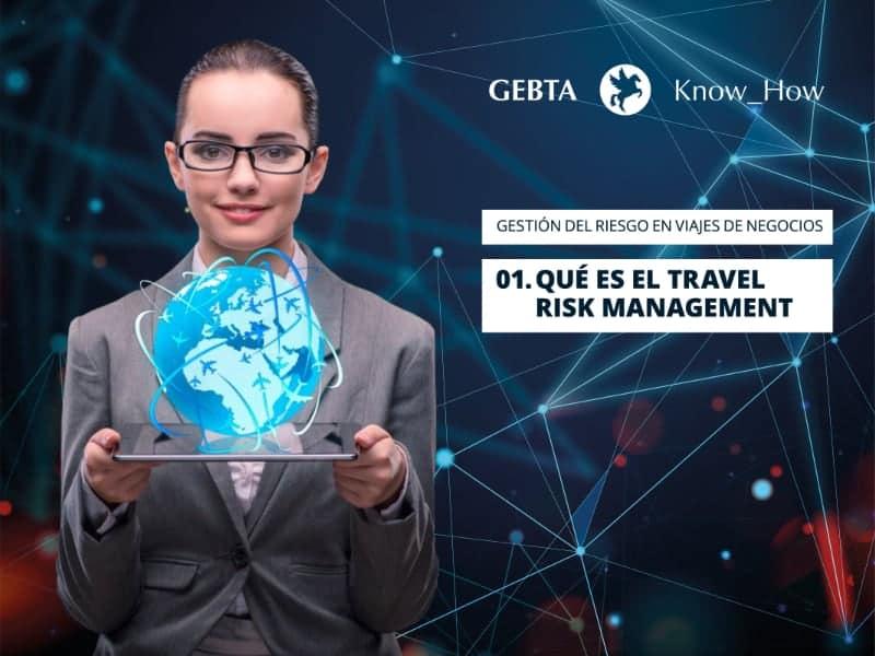 Qué es el Travel Risk Management